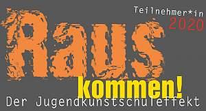 """""""Rauskommen! Der Jugendkunstschuleffekt"""""""